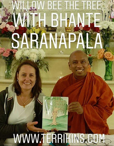 willow bee with bhante saranapalan