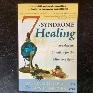 7-Syndrome Healing by Marcia Zimmerman and Jayson Kroner (Used)